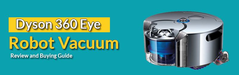 Dyson 360 Eye Review