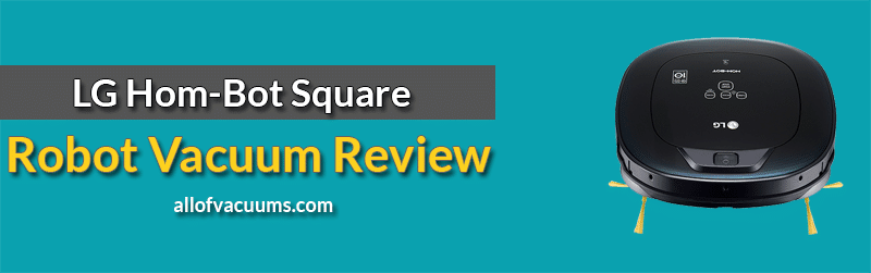 LG Hom-Bot Square Review