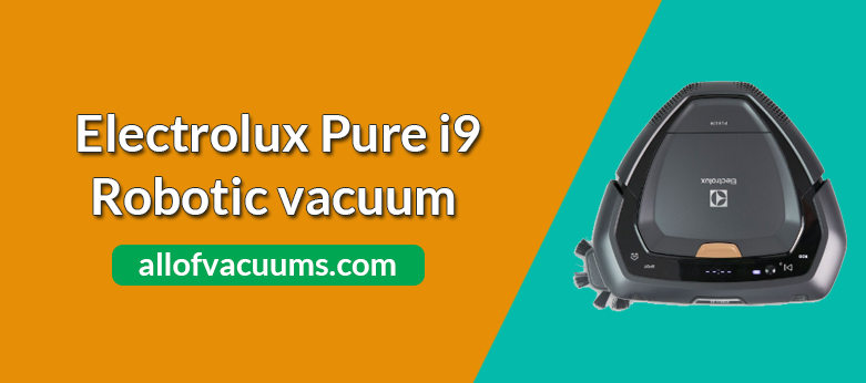 Electrolux Pure i9 Review & Rating