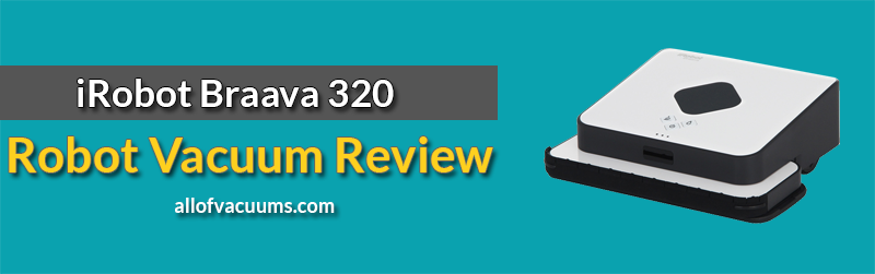 iRobot Braava 320 Review