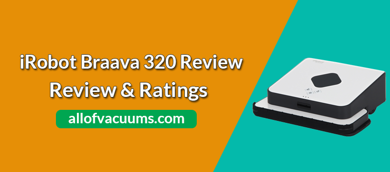 iRobot Braava 320 Review & Rating
