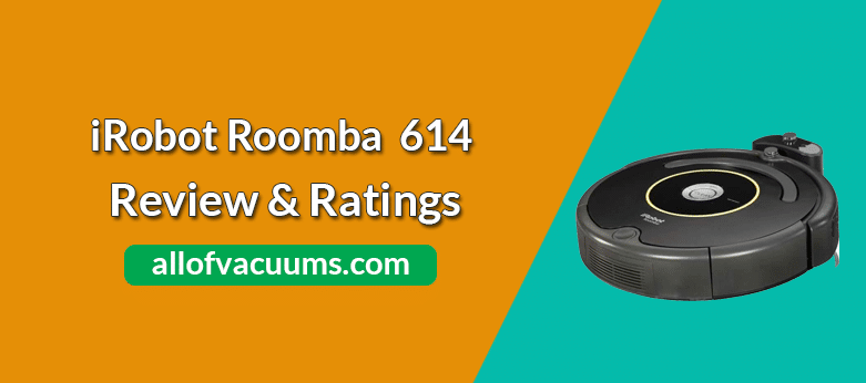 Roomba 614 Robot Vacuum Review