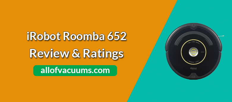 iRobot Roomba 652 Robot Vacuum Review