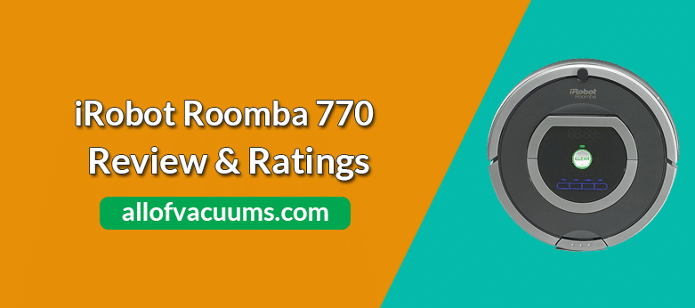 iRobot Roomba 770 Vacuum Cleaning Robot Review