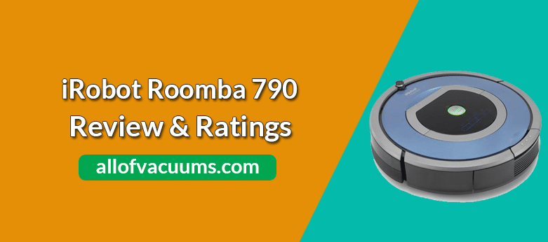iRobot Roomba 790 For Pets and Allergies