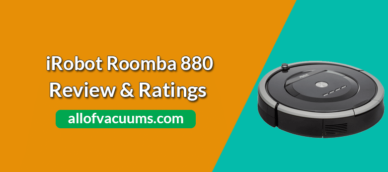 iRobot Roomba 880 Review & Ratings